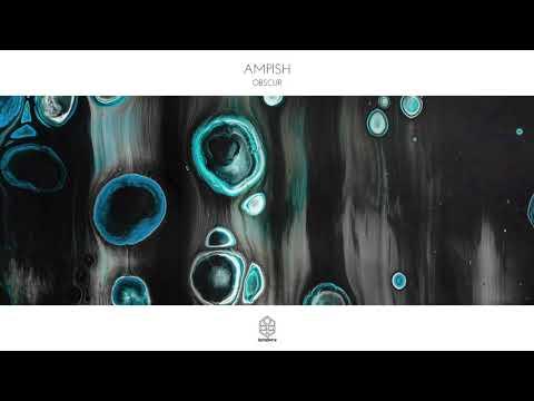 Ampish - Obscur