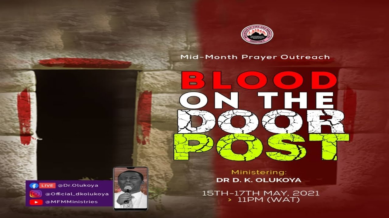 MFM Mid-Month Prayer Outreach 15 May 2021 - Day 1 with Pastor D.K. Olukoya