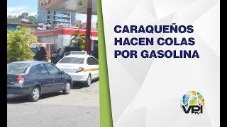 Venezuela - Continúan largas filas en Caracas para abastecimiento de gasolina - VPItv
