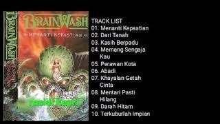 BRAINWASH _ MENANTI KEPASTIAN (1991) _ FULL ALBUM