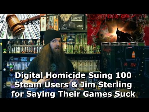 Digital Homicide Suing 100 Steam Users & Jim Sterling for Saying Their Games Suck - AlphaOmegaSin