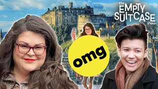 I Went To Scotland With No Clothes • The Empty Suitcase Show