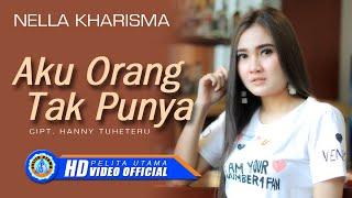 Download lagu Nella Kharisma Aku Orang Tak Punya Mp3