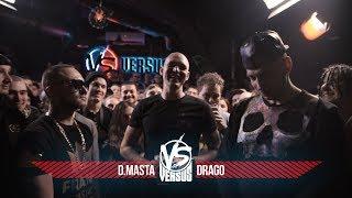 VERSUS #6 (сезон IV): D.Masta VS Drago