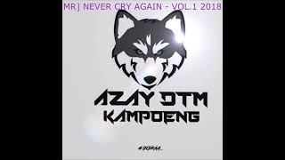 Gambar cover MiniMix The Best Lead 2018 Vol3 [Azay DTM Kampoeng]GILAK GAK BISA TURUN