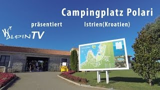 preview picture of video 'WAlpin TV - Campingplatz Polari 2013, Istrien, Kroatien'