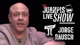 The Juanpis Live Show - Entrevista a Jorge Rausch