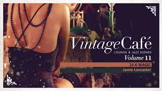 Vintage Café Vol. 11   Full Album