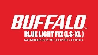 Buffalo Linkstation NAS LS-XL Flashing Blue Light Fix Repair Upgrade LS-X1.0TL LS-X2.0TL LS-X3.0TL