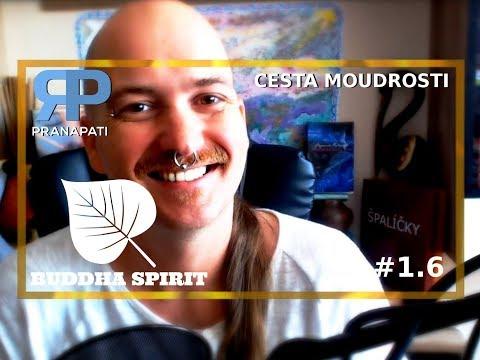 Buddha Spirit #1.6 - cesta moudrosti