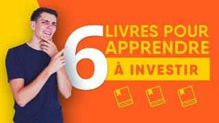 6 livres pour apprendre à bien investir + les idées clés