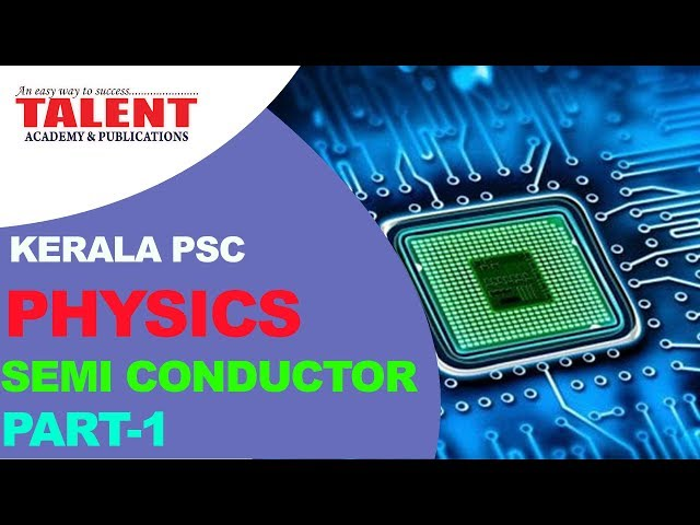 KERALA PSC | Assistant Grade | CPO | PHYSICS | SEMI CONDUCTOR PART 1