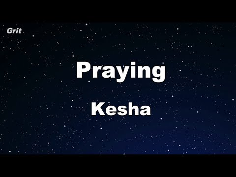 Praying - Kesha Karaoke 【No Guide Melody】 Instrumental