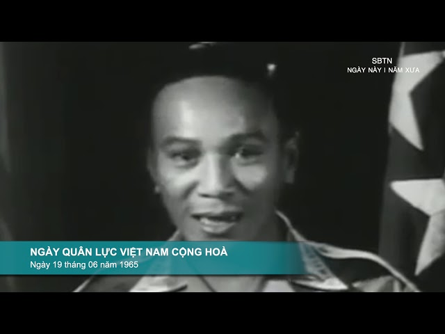 NGÀY NÀY NĂM XƯA | Ngày Quân Lực Việt Nam Cộng Hòa | Ngày 19 tháng 6 năm 1989