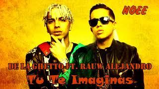 tu te imaginas remix ghetto ft cosculluela