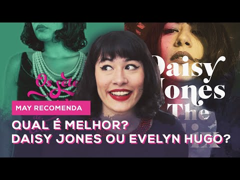 QUAL LIVRO É MELHOR? DAISY JONES & THE SIX OU OS SETE MARIDOS DE EVELYN HUGO?| All About That Book |
