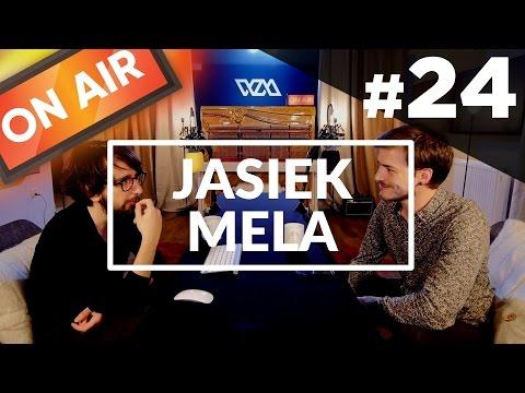 On Air #24 - Jasiek Mela