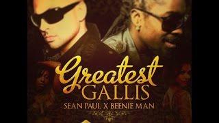Sean Paul Ft. Beenie Man - Greatest Gallis [Lyrics]