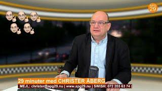 29 minuter - Högaktuellt med Christer Åberg