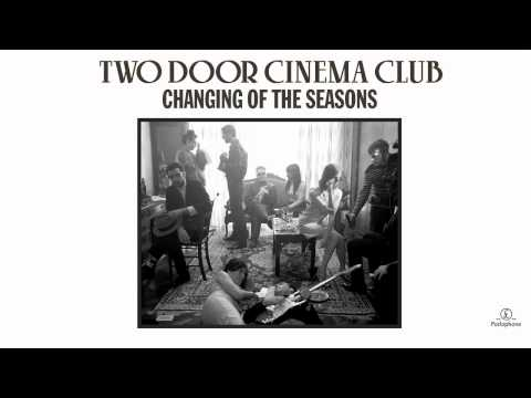 Two Door Cinema Club - Changing Of The Seasons (Hottest Record Radio Rip)