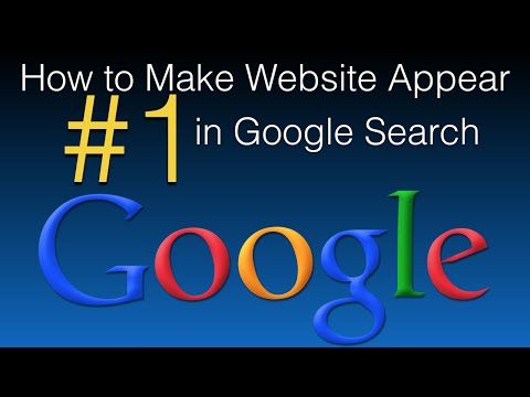 How to Make Website Appear First in Google Search - Free Google Tips