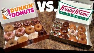 Dunkin' Donuts VS. Krispy Kreme