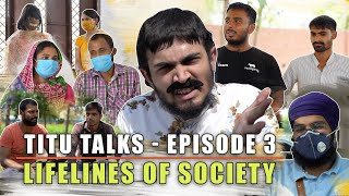BB Ki Vines- | Titu Talks- Episode 3 ft. Lifelines Of Society