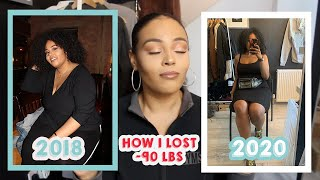 HOW I LOST -90 LBS | WEIGHT LOSS TIPS AND TRICKS