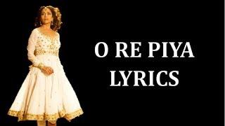 O Re Piya - Aaja Nachle Lyrics [HINDI | ROM| ENG   - YouTube