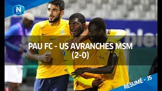 Pau FC 2-0 US Avranches MSM (National-J5 / Saison 17/18)