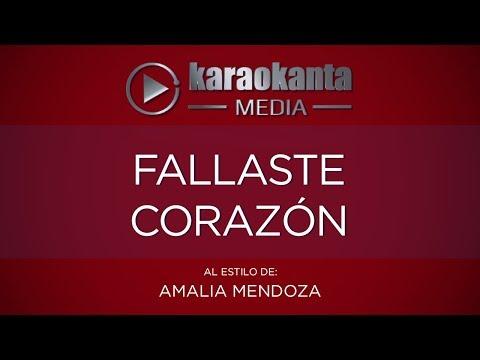 Fallaste corazón Amalia Mendoza