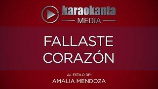 Karaokanta - Amalia Mendoza - Fallaste corazón