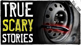 Stranded In My Car | 7 True Scary Horror Stories From Reddit (Vol. 78)