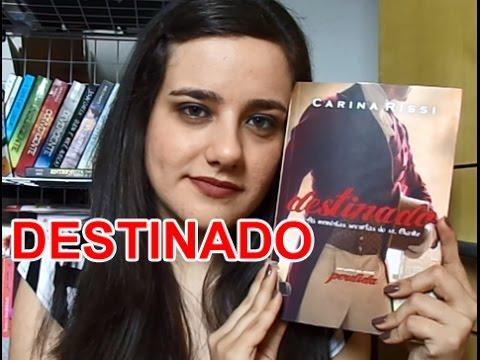 RESENHA: DESTINADO - CARINA RISSI