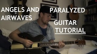 Angels & Airwaves- Paralyzed TUTORIAL (Gibson ES-333 Tom Delonge signature)