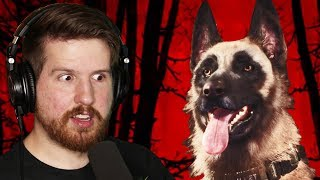 THIS DOG HAD BETTER LIVE TO THE END... - Blair Witch [Part 1]