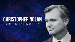 Christopher Nolan - Creativity in Mystery