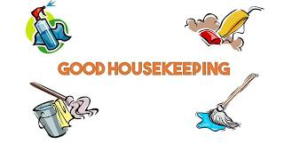 New Video Good Housekeeping Keeping Your Workplace Safe