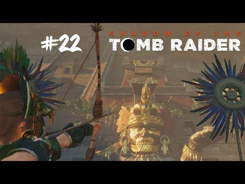 Zachraňujeme UNURATU! #22 [Shadow of the Tomb Raider]
