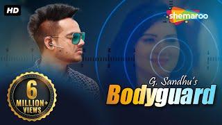 Bodyguard  G Sandhu