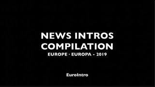 News Intro Compilation Europe 2019 (HD)