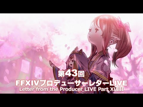 Letter from the Producer LIVE Part XLIII + Digest Wrap Up