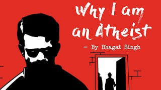 Bhagat Singh - Why I am an Atheist | Epified