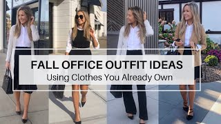 Fall Office Outfit Ideas Using Clothes You Already Own  |  Shop Your Closet For Work Outfit Ideas