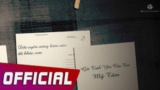 Mỹ Tâm - Gởi Tình Yêu Của Em (Letter to my love) Lyric Video