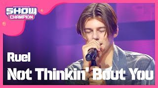 Show Champion EP.308 Ruel   Not Thinkin' Bout You