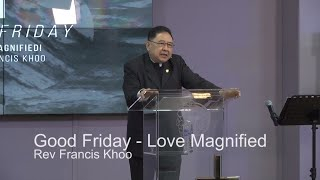 Good Friday: Love Magnified!