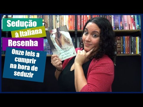 Resenha: Onze leis a cumprir na hora de seduzir | Perdida na Biblioteca
