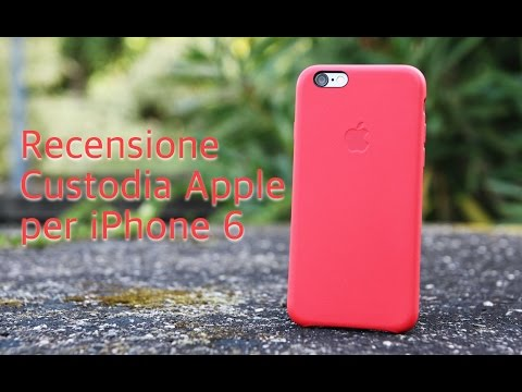Recensione custodia Apple per iPhone 6 in vera pelle