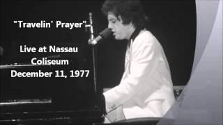 Travelin' Prayer - Billy Joel Live at Nassau Coliseum (12-11-1977)